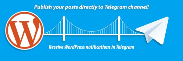 Интегрируем Wordpress-сайт и канал в Telegram